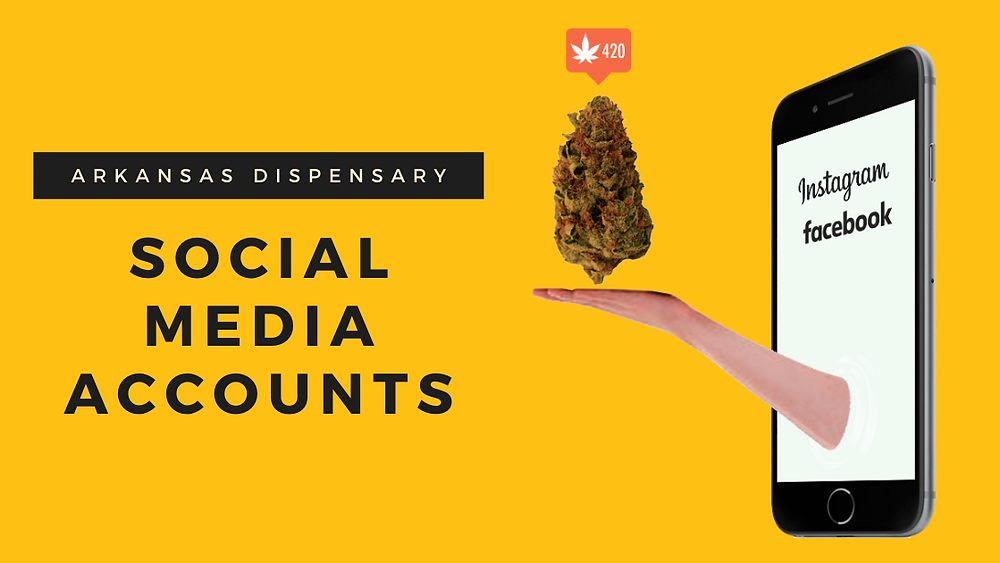 Arkansas medical marijuana dispensaries social media