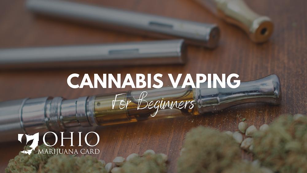 Cannabis vape for beginners