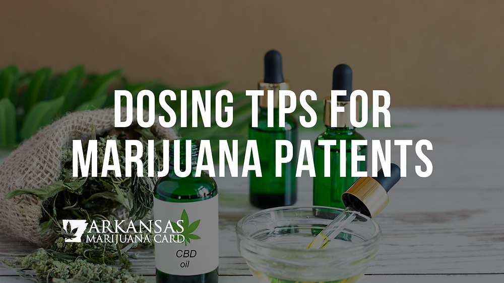 medical marijuana dosing tips