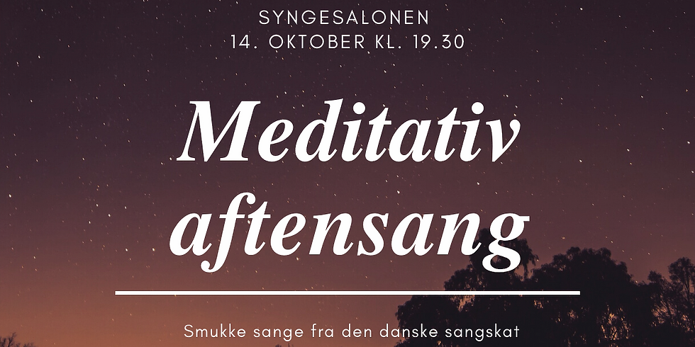 Syngesalonen - Meditativ Aftensang