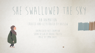 SHE SWALLOWED THE SKY (ANIMATION)