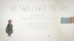 SHE SWALLOWED THE SKY (ANIMATION)
