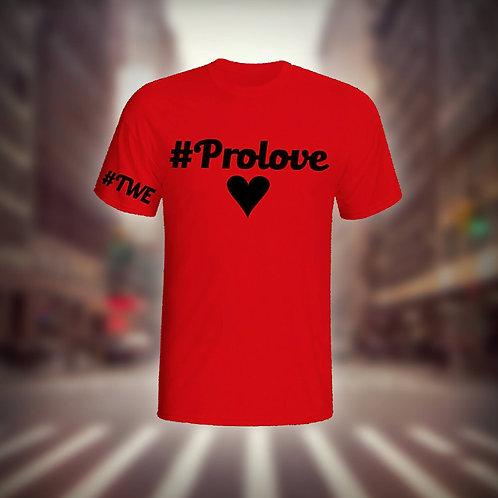Red ProLove Shirt