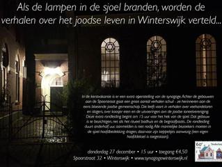 Als de lampen in de sjoel branden, worden de verhalen over het joodse leven in Winterswijk verteld..