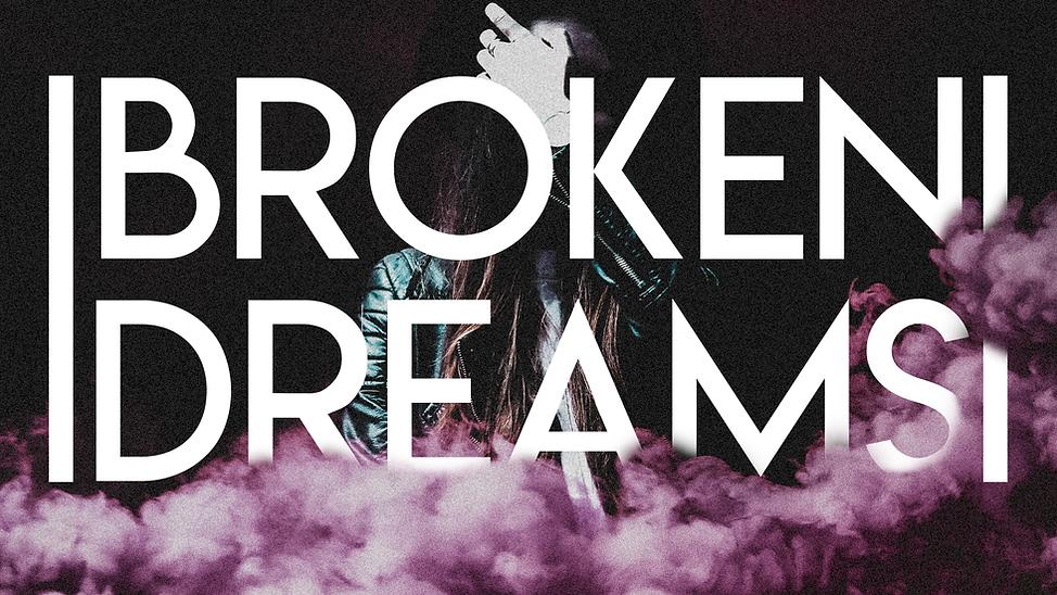 Broken Dreams Title (1).png