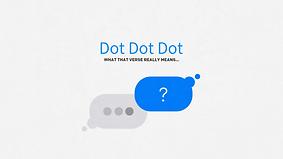 Dot Dot Dot (Sermon Series) (2).png
