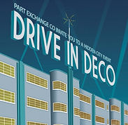 Show poster for site specific show 'Drive in Deco'