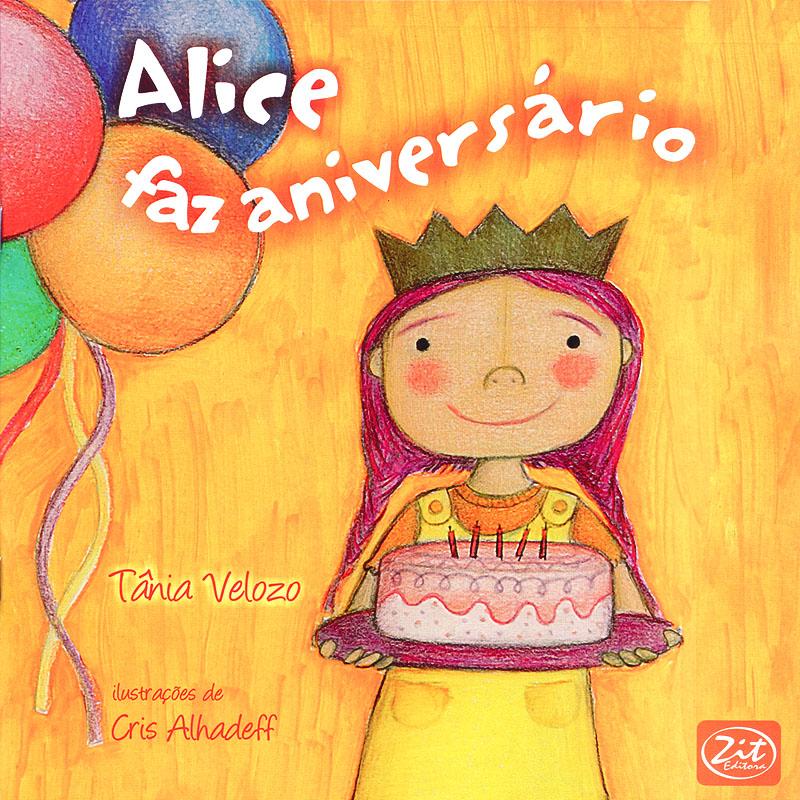 Alice faz aniversário - Zit