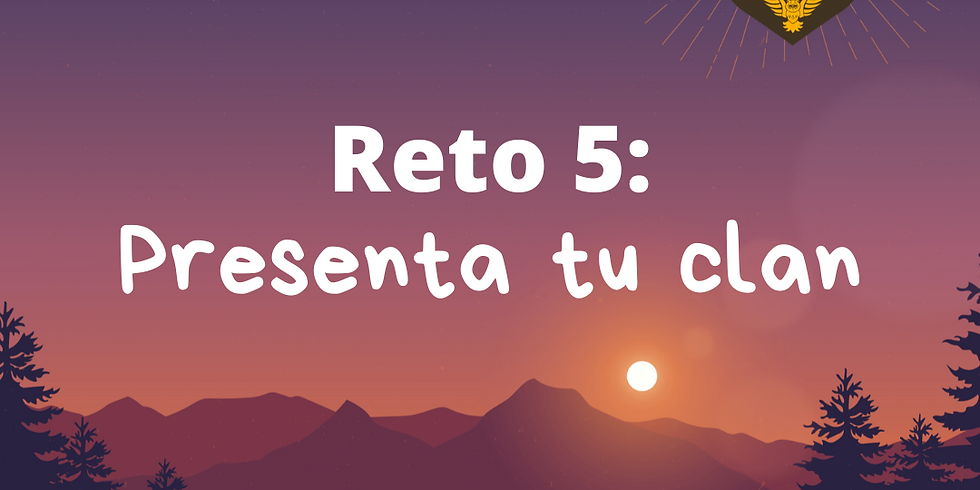Reto 5 Presenta tu Clan