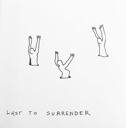 Last To Surrender