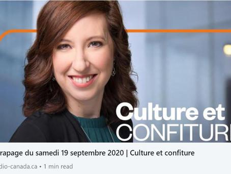 Entrevue Radio Canada - Culture et Confiture