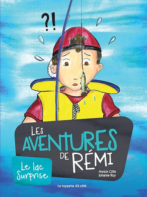 Les aventures de Rémi: Le lac Surprise