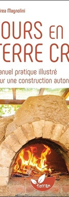Merci aux éditions Terran pour ce livre et son auteur.  Il a permis de dimentionner le four a nos besoins et nous rassurer sur sa construction autonome.