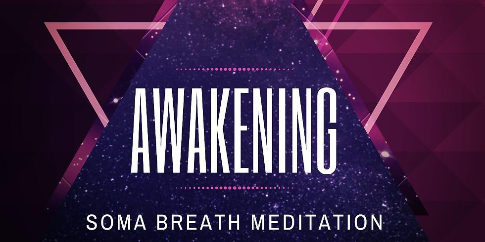 Soma Awakening Meditation