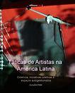 Livro Táticas de artistas na América Latina Claudia Paim