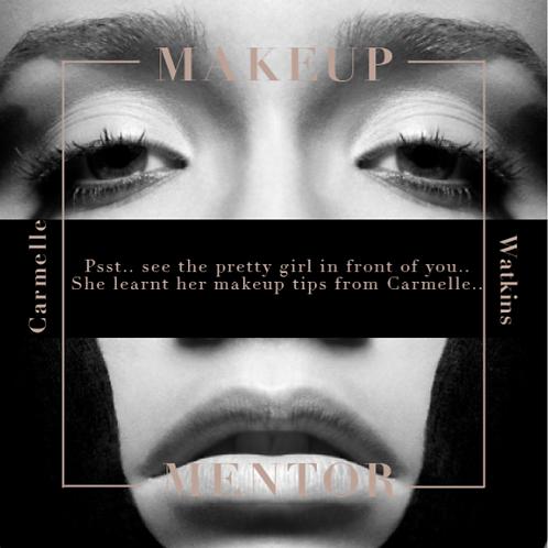Makeup Mentor By Carmelle Watkins