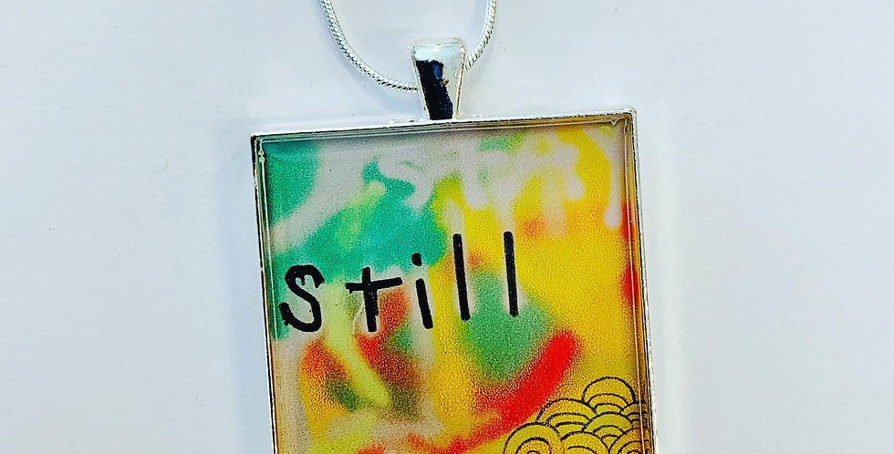 STAY STILL Necklace or Keychain: Piper Bridwell Collaboration