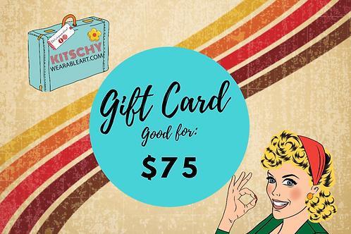 Gift Card: $75