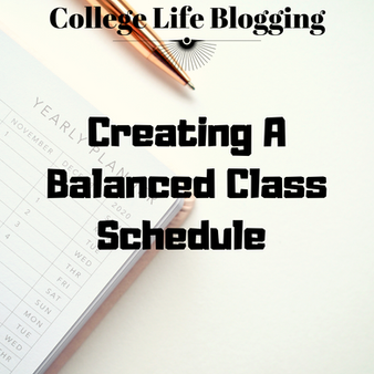 Creating A Balanced Class Schedule