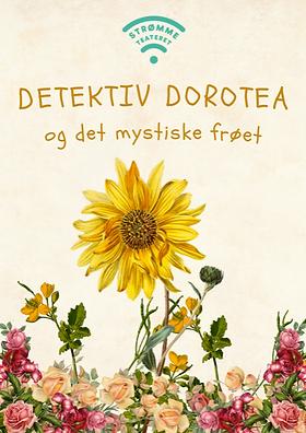 DETEKTIV DOROTEA og det mystiske frøet.p