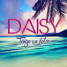 DAISY - Tengo un dolor - Single Reggaeton - île de la Réunion