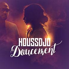 HOUSSDJO - Doucement - Nouveau Single