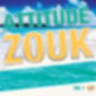 Compilation Zouk - ATTITUDE ZOUK Vol.1