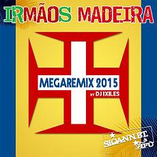 IRMAOS MADEIRAS - By Dj IXILES musique portugaise.jpg