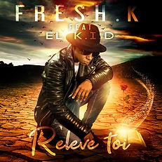 Cover - FRESH.K Feat EL K.I.D - Relève