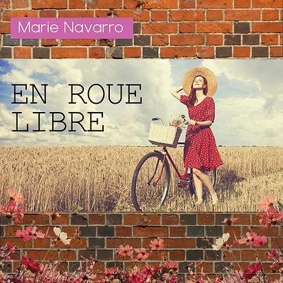 Cover Pochette Single Marie Navarro En roue Libre