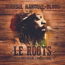 marsel rahguel blood le roots artiste reggae france guyane