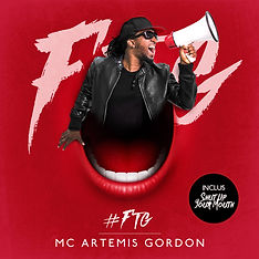MC ARTEMIS GORDON - FTG - Ferme ta gueule - Graphiste Musique