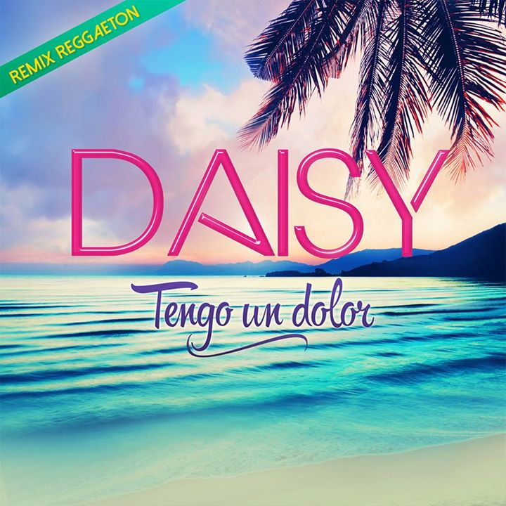 Cover remix reggaeton Daisy tengo un dolor