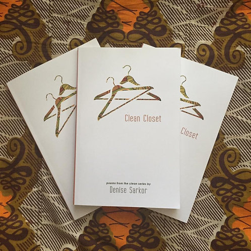 Clean Closet: Poems from the Clean Series (Signed Copy)