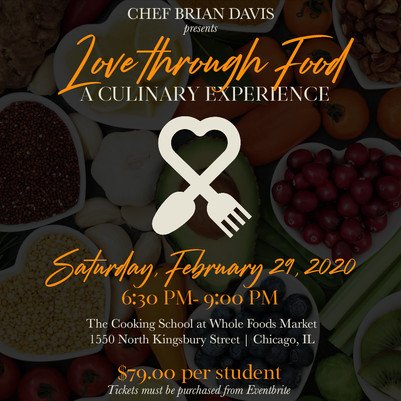 Love Through Food: A Culinary Experience - 2/29/2020