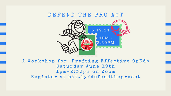 Defend the PRO Act - Workshop on Drafting Effective OpEds