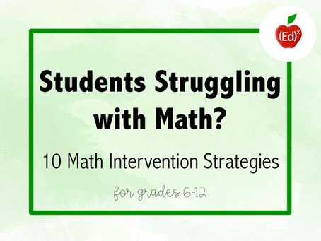 Students Struggling with Math? 10 Math Intervention Strategies