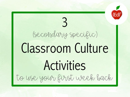 3 Classroom Culture Activities