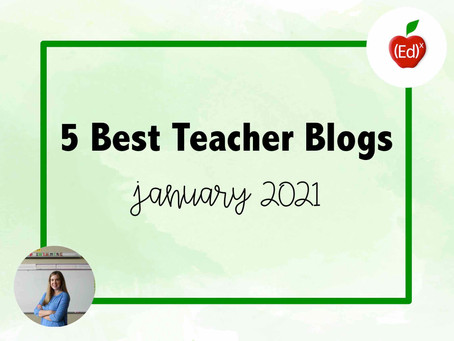 5 Best Teacher Blogs in January 2021