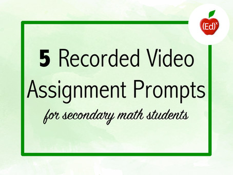 5 Recorded Video Assignment Prompts