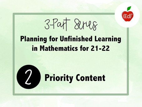 Part 2: Resources About Unfinished Learning in Mathematics