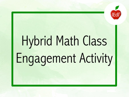 Hybrid Math Class Engagement Activity