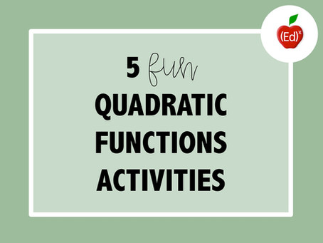 5 Fun Quadratic Functions Activities