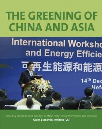 The Greening of China & Asia