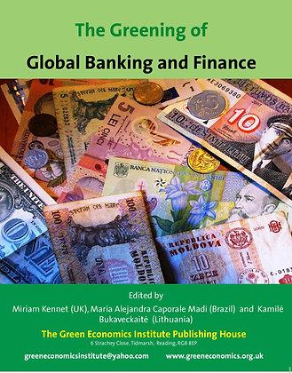 Greening of Global Banking & Finance
