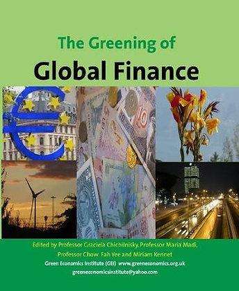 Green Economics & Finance: The Greening of Finance