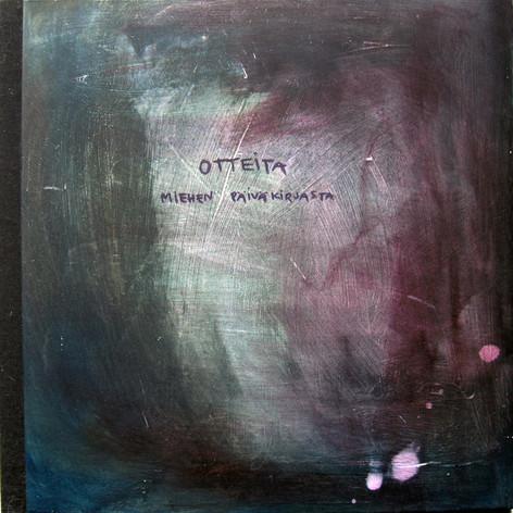 Quotations from a man´s diary / Otteita miehen päiväkirjasta