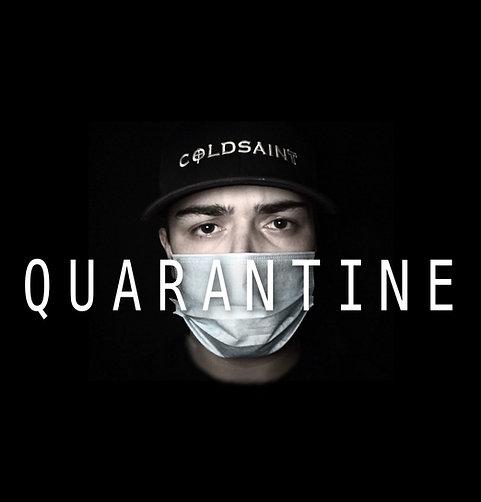"Coldsaint ""QUARANTINE"""