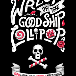 The Wreck of the Good Ship Lollypop