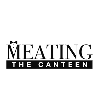 MEATING the canteen